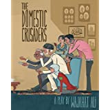 Domestic Crusadersby Ali