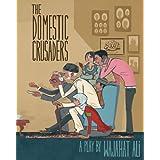 Domestic Crusadersby Ali