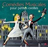 Comedies musicales pour petites oreilles | Bernstein, Leonard (1918-1990)