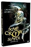 echange, troc Scarecrow Slayer