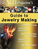 img - for Bench Magazine's Guide to Jewelry Making book / textbook / text book