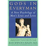 Gods in Everyman - A New Psychology of Men's Lives & Lovesby Jean Shinoda Bowen