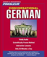 German, Conversational: Learn to Speak and Understand German with Pimsleur Language Programs (Pimsleur Instant Conversation) from Pimsleur
