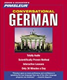 German, Conversational: Learn to Speak and Understand German with Pimsleur Language Programs (Pimsleur Instant Conversation)