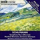 Schumann Symphony No.3 (Rhenish) , MANFRED OVERTURE, GENOVEVA OVERTURE walter weller (Conductor), bbc national orchestra