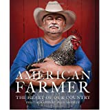 American Farmer: The Heart of Our Country ~ Paul Mobley