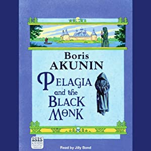 Pelagia and the Black Monk Audiobook