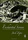 &#34;The Enchanted Screen The Unknown History of Fairy-Tale Films&#34; av Jack Zipes