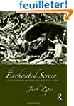 The Enchanted Screen: The Unknown His...