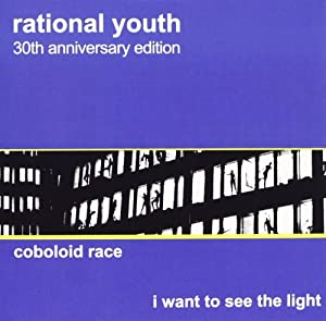 Coboloid Race / I Want To See The Light: 30th Anniversary Edition