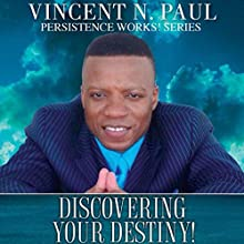 Discovering Your Destiny! (       UNABRIDGED) by Vincent N. Paul Narrated by Ed Dailey