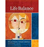img - for [(Life Balance: Multidisciplinary Theories and Research)] [Author: Kathleen Matuska] published on (September, 2009) book / textbook / text book