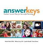 Answer Keys: Teachers Lesson Plans for Successful Parenting