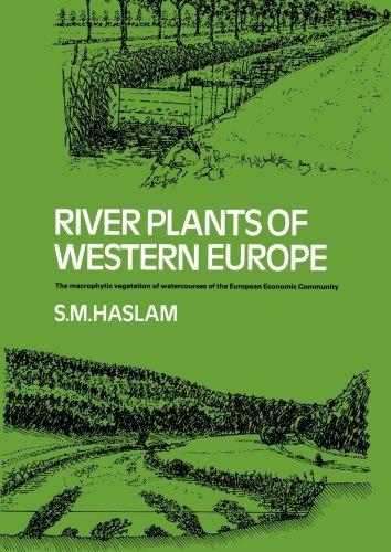 River Plants of Western Europe: The Macrophytic Vegetation of Watercourses of the European Economic Community