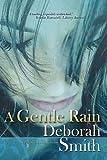 A Gentle Rain