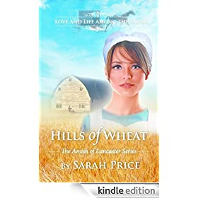 Hills of Wheat (The Amish of Lancaster Series: An Amish Christian Romance Book 2)