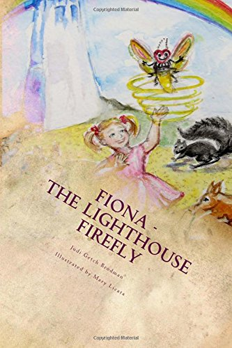 Fiona - the Lighthouse Firefly