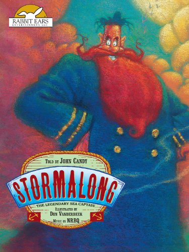 Stormalong, Told by John Candy  Music by NRBQ