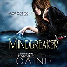 Mindbreaker: A Cassidy Edwards Novel, Book 3 Audiobook by Carmen Caine Narrated by Lynn Devereux