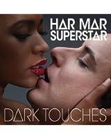 Dark Touches