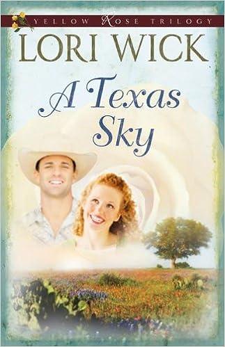 A Texas Sky (Yellow Rose Trilogy Book 2)