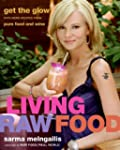 Living Raw Food: Get the Glow with Mo...