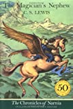 The Magician's Nephew (Chronicles of Narnia) C.S. Lewis