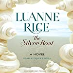 The Silver Boat: A Novel | Luanne Rice