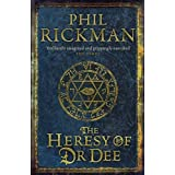The Heresy of Dr Deeby Phil Rickman