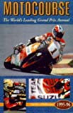 img - for Motocourse, 1995-96: The World's Leading Grand Prix Annual book / textbook / text book