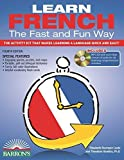 img - for Learn French the Fast and Fun Way with MP3 CD: The Activity Kit That Makes Learning a Language Quick and Easy! (Fast and Fun Way Series) 4th edition by Wald, Heywood, Leete, Elisabeth Bourquin (2014) Paperback book / textbook / text book