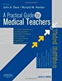 img - for A Practical Guide for Medical Teachers, 3e book / textbook / text book