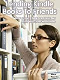 Product B00FEMA9TQ - Product title Lend Kindle Books To Friends:  How To Loan A Book To A Friend And Share With Other Kindle Users