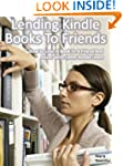 Lend Kindle Books To Friends:  How To...