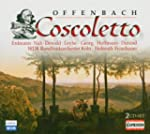 Jacques Offenbach: Coscoletto (Opern-...