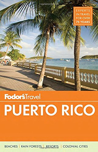 Fodor's Puerto Rico (Full-color Travel Guide)