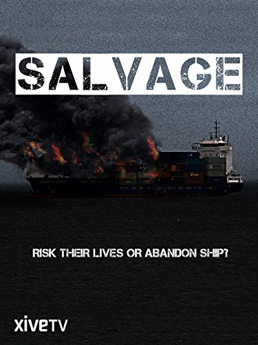 Salvage: Risk Their Lives or Abandon Ship?