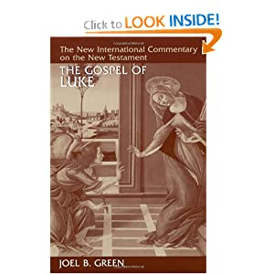 The Gospel of Luke (The New International Commentary on the New Testament)