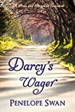 Darcy's Wager: A Pride and Prejudice Variation: (a Regency romance for Jane Austen fans)