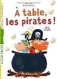 """Afficher """"A table les pirates !"""""""