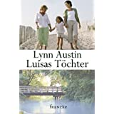 Luisas Tchtervon &#34;Lynn Austin&#34;