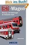 DB-Wagen: Reisezug- und G�terwagen de...
