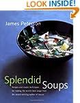 Splendid Soups: Recipes and Master Te...