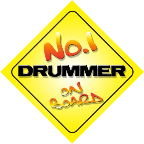 No.1 Drummer on Board Novelty Car Sign New Job