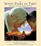 img - for The Seven Years in Tibet: Screenplay and Story Behind the Film (Newmarket Pictorial Moviebook) book / textbook / text book