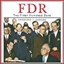 FDR: The First Hundred Days Audiobook by Anthony J. Badger Narrated by William Hughes