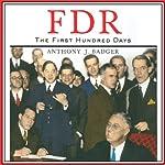 FDR: The First Hundred Days | Anthony J. Badger