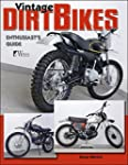 Vintage Dirt Bikes: Enthusiasts Guide...
