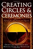 img - for Creating Circles & Ceremonies: Rituals for All Seasons And Reasons book / textbook / text book