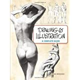 Drawing and Illustration: A Complete Guideby John Moranz